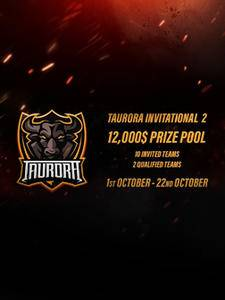 DOTA2Taurora Invitational #2直播